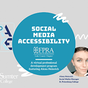 FPRA Lake County Chapter presents Social Media Accessibility with Alexa Heinrich @ Zoom